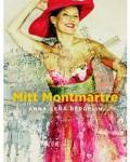 Anna-Lena Bergelin fd Brundins bok Mitt Montmartre