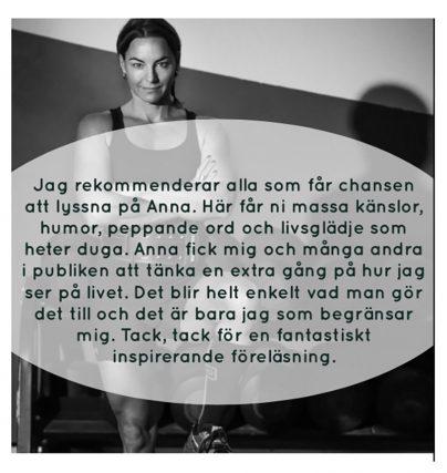 Fina ord för Anna Sunneborn. Boka en inspirationsföreläsning här.