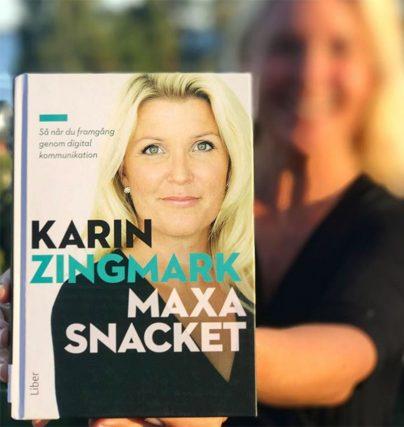 Maxa Snacket - bok av Karin Zingmark om kommunikation och digitalisering.