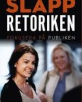 Föreläsare Anna Bellman är författare till boken Släpp retoriken fokusera på publiken.